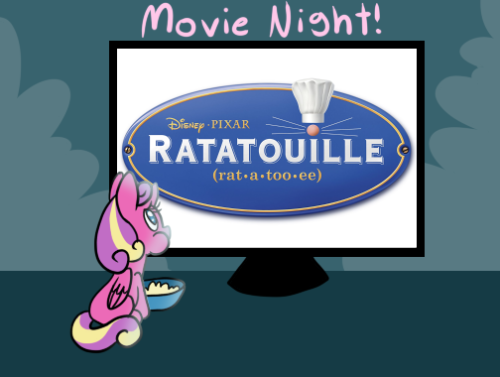 Tonight's movie is Ratatouille! Enjoy~