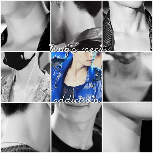 Xing's neck : one of my addiction