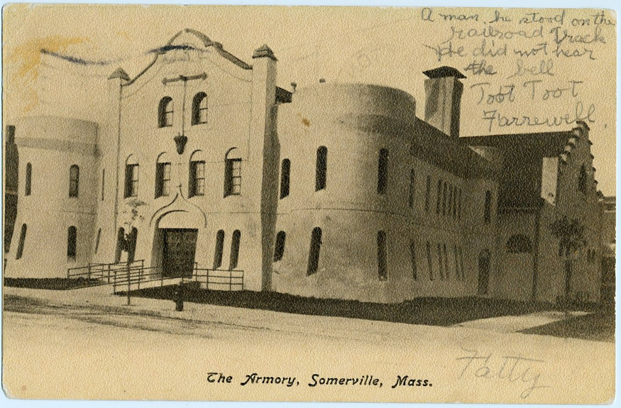 The Armory, Somerville, Mass., 1908. A man, he stood on the railroad trackHe did not hear the bellToot TootFarrewell. -Fatty