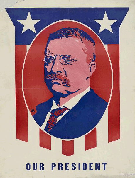 Undated poster of President Teddy Roosevelt from the Library of Congress
