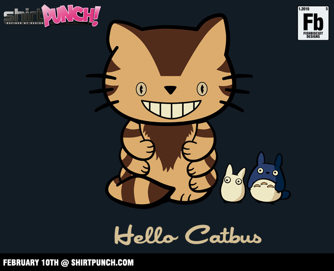 """Hello Catbus"" by fishbiscuit For sale February 10th only at ShirtPunch.com."