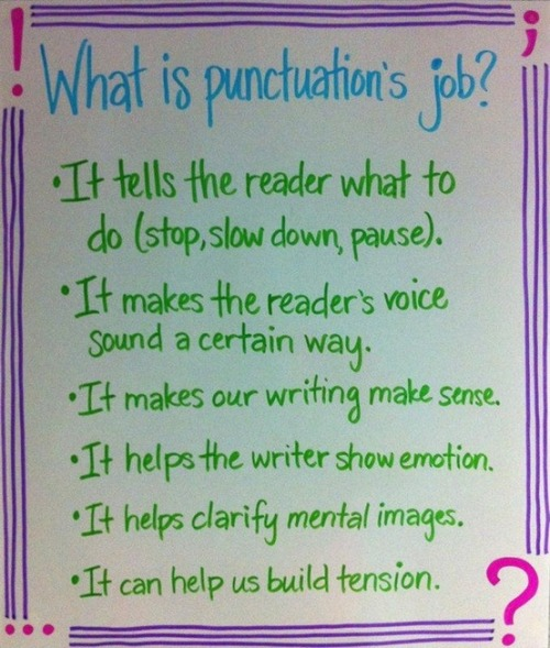 englishteachingtoolbox:  What is punctuation's job? #Cool