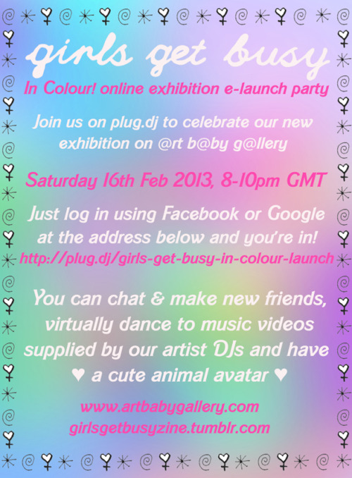 GIRLS GET BUSY CYBER PARTY W00000!! (the link won't go live until 16th Feb) Facebook event here!