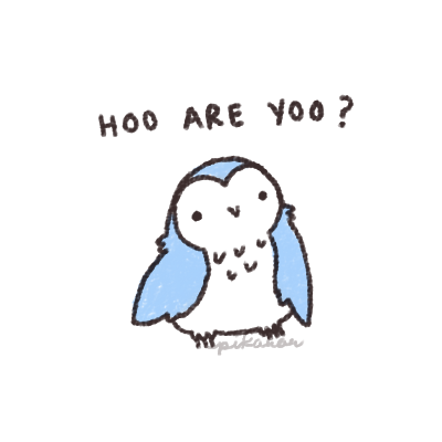 Hey all you owls, watcha'll doin. It's 3am over here and I don't know why I'm on tumblr so I drew an irrelevant picture.