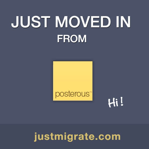 justmigrate:  Hi, I just moved my posts from Posterous! Do go though my blog for all the new posts. Its easy to migrate try JustMigrate 3Crumbs app