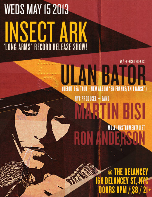 Insect Ark Record Release show May 15 NYCWith ULAN BATOR (France) on their first US TourPlus Martin Bisi & Ron Anderson21+ / $8 Facebook Invite HERESpread the word !
