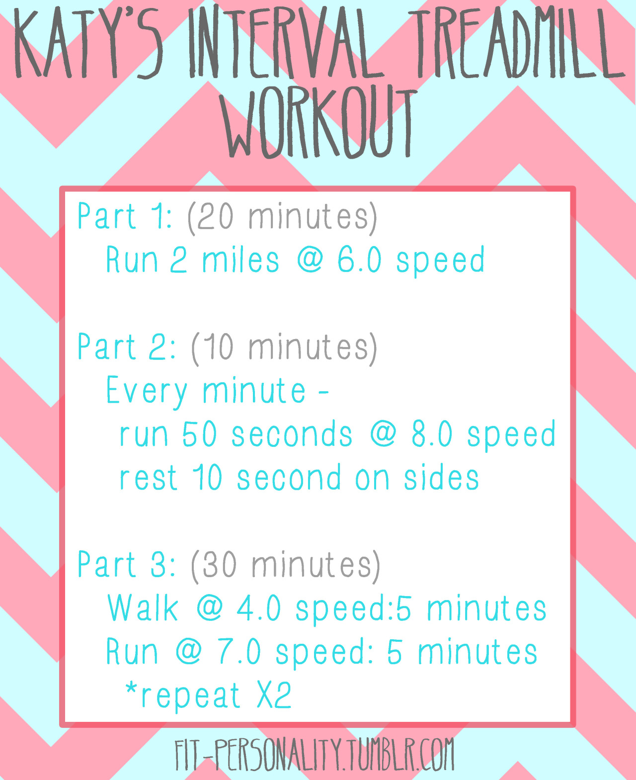 fit-personality:  My absolute favorite treadmill workout I did 2-3 times a week during the summer! I was drenched in sweat by the end of this! :)