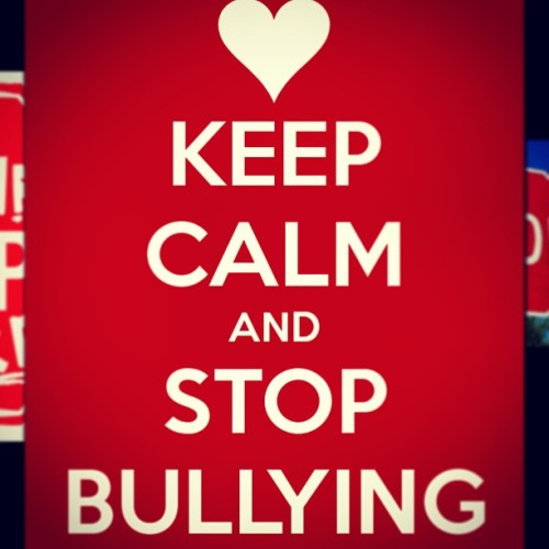 b3autiful-0n-the-inside:  #stop #bullying #keepcalm #love #family