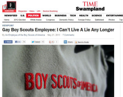 Time Magazine published an op-ed written by a gay employee of the Boy Scouts, calling for a repeal of the ban on gay Scouts and leaders.