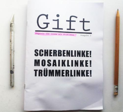 Gift Magazin für Linke mit Problemen N°2 erschienen