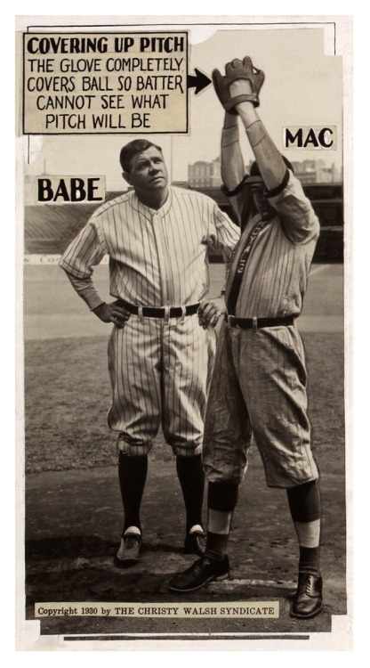 "Babe Ruth Explains Pitching - ""Covering Up Pitch"" Chicago Herald-Examiner - July 17, 1930 ""The glove completely covers ball so batter cannot see what pitch will be"""