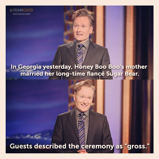 From yesterday's #CONAN monologue. #honeybooboo (at Warner Bros Stage 15)