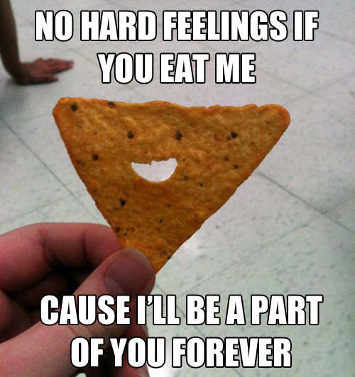 Overly Attached Dorito [tastefullyoffensive]