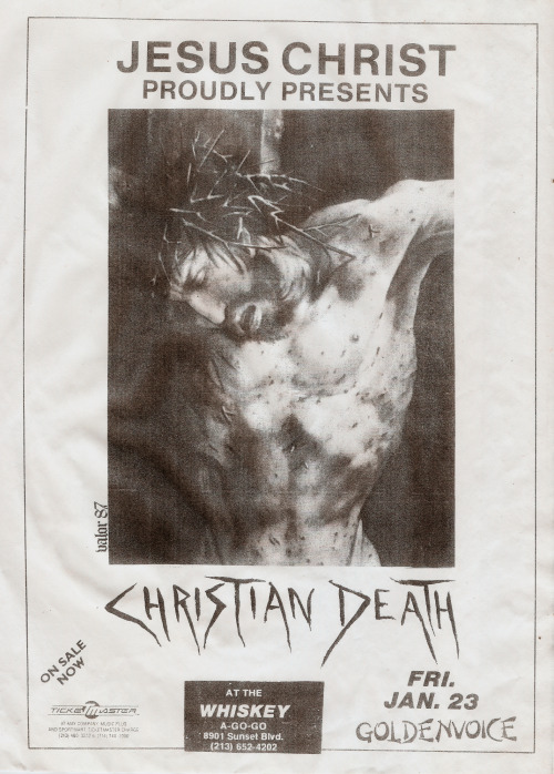 distortmag:  postpunkflyers:  Christian Death @ The Whisky