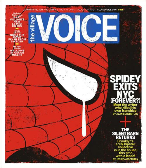 In this week's issue of the Voice, we take you to meet the man who killed Spider-Man.