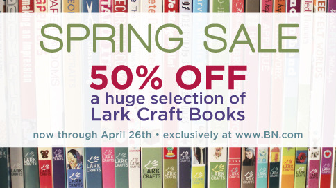 Oh hey, did we mention there's an awesome 50% Off Spring Sale happening right now? On hundreds of Lark books, celebrating creativity in its myriad forms?  Yeah, it's pretty great. We're pretty excited. Now through Friday, April 26th.  http://www.barnesandnoble.com/s/?pro=1550&store=book&view=grid&sort=SA