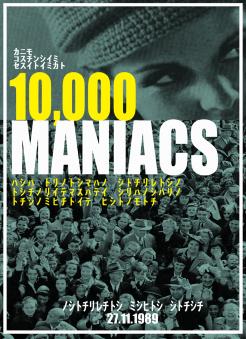 10,000 Maniacs fictional gig poster. Original images courtesy of Google Search