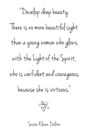 "thelifeofamormongirl:  "" .. who is confident and courageous, because she is virtuous """