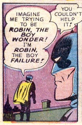 ROBIN, The Boy FAILURE!