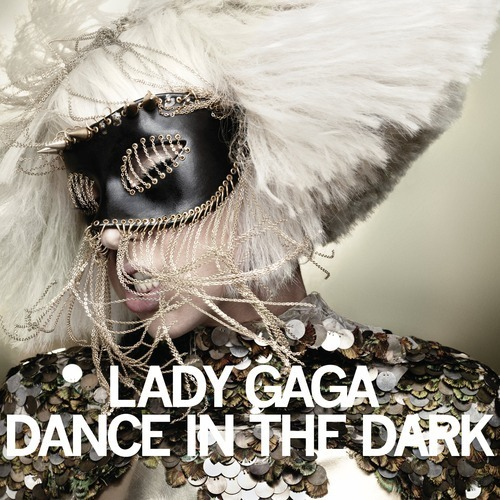 Dance In The Dark by Lady Gaga (2010)
