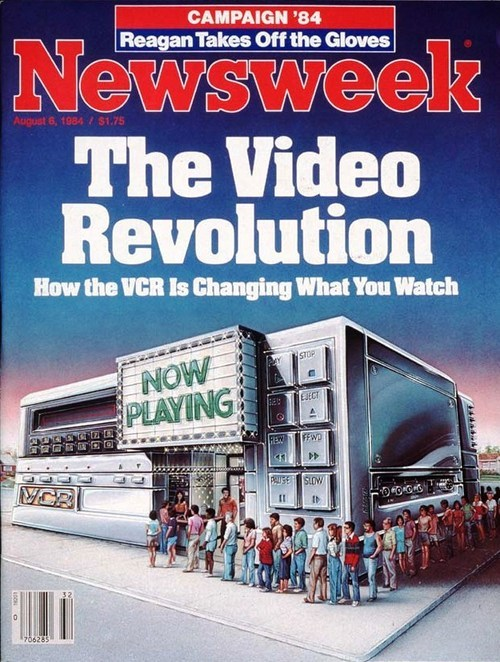"Newsweek, ""The Video Revolution: How the VCR is Changing What You Watch,"" August 6, 1984. Via Newsweek Archive."