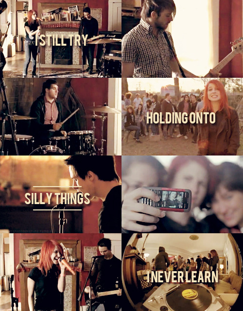 Random music videos by Paramore;          → That's What You Get.