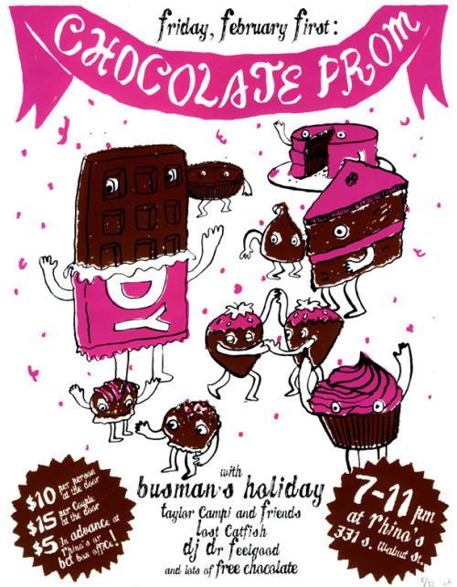 Poster for the Chocolate Prom at Rhino's.  3-color screenprint.