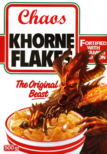 makarov92:  KHORNE Flakes by ~Knyghtos   Milk for the Khorne Flakes!