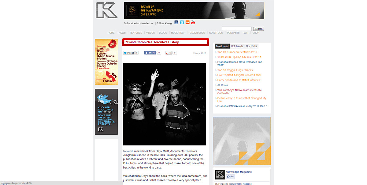 kmag.co.uk, one of the biggest DnB publications in the world, did a short piece on REWIND, my new book. Check it out.  If you like the piece, share it by tweeting, liking, or +1'ing. It is imperative I get word out about the book.