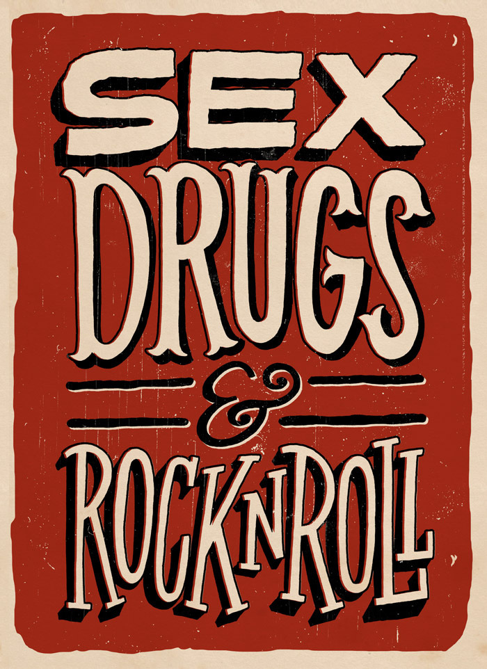 betype:  Sex Drugs Rock (by Jay Roeder)