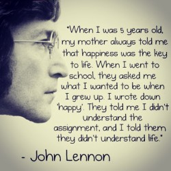 mary4prez:  #Lennon #Happiness #Life