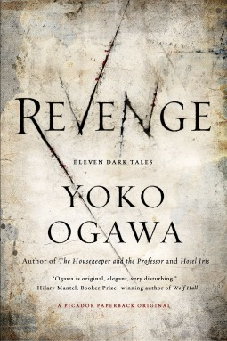 Revenge  Yoko Ogawa Sinister forces draw together a cast of desperate characters in this eerie and absorbing novel from Yoko Ogawa.An aspiring writer moves into a new apartment and discovers that her landlady has murdered her husband. Years later, the writer's stepson reflects upon his stepmother and the strange stories she used to tell him. Meanwhile, a surgeon's lover vows to kill him if he does not leave his wife. Before she can follow-through on her crime of passion, though, the surgeon will cross paths with another remarkable woman, a cabaret singer whose heart beats delicately outside of her body. But when the surgeon promises to repair her condition, he sparks the jealousy of another man who would like to preserve the heart in a custom tailored bag. Murderers and mourners, mothers and children, lovers and innocent bystanders—their fates converge in a darkly beautiful web that they are each powerless to escape.Macabre, fiendishly clever, and with a touch of the supernatural, Yoko Ogawa's Revenge creates a haunting tapestry of death—and the afterlife of the living.