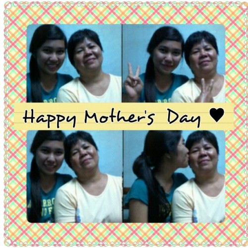 Happy Mother's Day Mame . Thanks for everything. You're the best mother in the whole wide world. I love you. ♥   Happy Mother's Day rin sa nanay niyo. :)