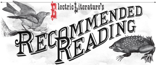 "We are honored to guest edit Electric Literature's Recommended Reading today. The winner of this year's Plimpton Prize for Fiction, Ottessa Moshfegh's ""Bettering Myself"" is a story, as editor Lorin Stein notes, that ""improves (and makes me laugh) each time I read it."" Check out Ottessa Moshfegh's ""Bettering Myself"" here."