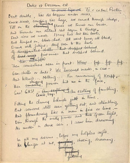 "Manuscript of ""Dulce Et Decorum Est"" by Wilfred Owen. Rough draft with suggested revisions by Siegfried Sassoon."
