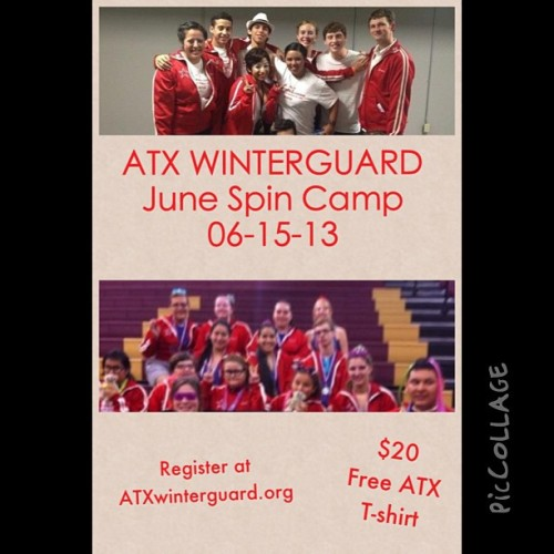 ATX WINTERGUARD June Spin Camp 06-15-13  #ATX #A-2  #piccollage #workitout #gettingbetter