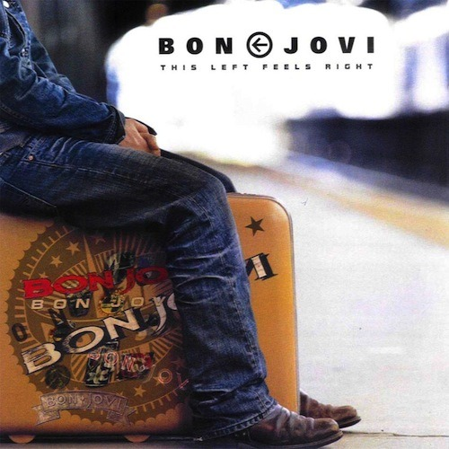 This Left Feels Right - Bon Jovi