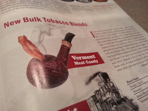 thoughtsaboutnothingatall:  For whatever reason, this pipe has bacon in it in this catalogue. Huh