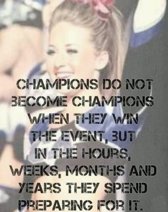 "thisisthe-cheerdynasty:  ""I earn my trophies at practice, I just pick them up at competition"" <3"