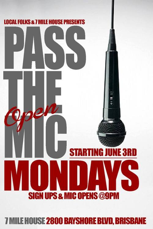 News: Inaugural Monday Night Open Mic @ 7 Mile House, Begins 6/3/2013. Produced by Local Folks.