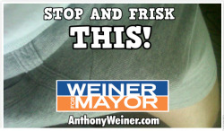 peterfeld:  Weiner for Mayor campaign releases first poster.      From now until the erection, it's going to be one big Weiner roast!