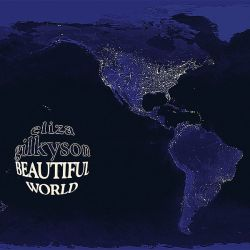 Another CD cover with a geographical evocation : Beautiful world by Eliza Gilkyson (2008). A satellite night images from the Earth.