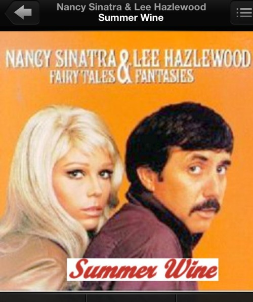 """Summer Wine"", version 1.  Ma chanson de printemps."