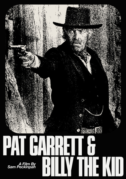 "Poster for Sam Peckinpah's ""Pat Garrett & Billy The Kid"" MM"