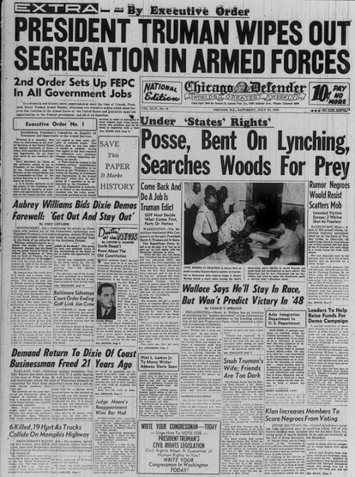 "President Harry Truman Wipes Out Military Segregation On July 26, 1948, President Harry Truman issued two executive orders. One instituted fair employment practices in the civilian agencies of the federal government; the other provided for ""equality of treatment and opportunity in the armed forces without regard to race, color, religion,or national origin.""  via www.loc.gov"