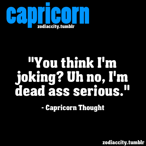 zodiaccity:  Capricorn Thought.