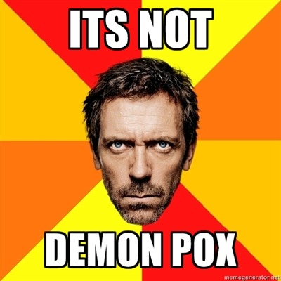 fuckyeahmortalinstruments:  its never demon pox.