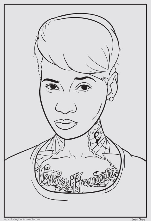 Click here to download the Jean Grae coloring page. Print it out. Color it. Listen to this while you do so.   Rap Coloring Book on Twitter