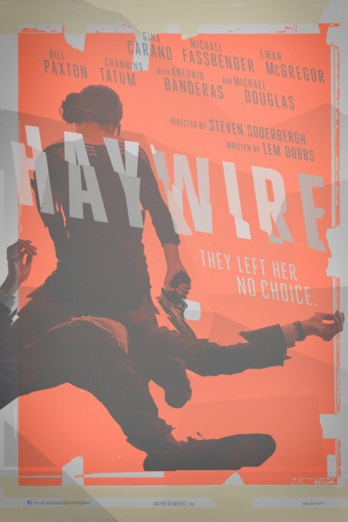 Haywire Movie Poster by KELLERHOUSE, 2011, UK