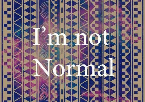 I'm ABnormal http://weheartit.com/entry/59513387/via/definitelynikky